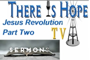 Jesus Revolution Part Two
