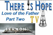 Love Series-Love of the Father, Part Two